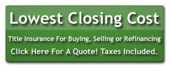 LOWEST CLOSING COST